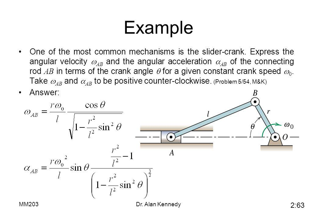 Slider Crank Connecting Rod Angular Speed And Acceleration